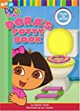 Dora's Potty Book, Melissa Torres and A and J Studios Staff, 1416900594