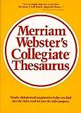 Merriam-Webster's Collegiate Thesaurus, Merriam-Webster, Inc. Staff, 0877791694