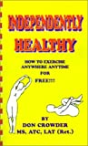 Independently Healthy, Don Crowder, 0759653461