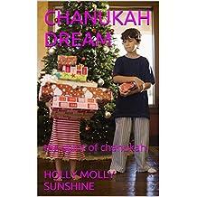 CHANUKAH EIGHT DAYS OF TRUTHS: the spirit of chanukah