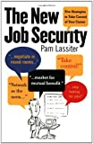 The New Job Security, Pam Lassiter, 1580083978