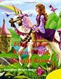Fairy Tales Every Child Should Know, Hamilton Mabie, 1466311487