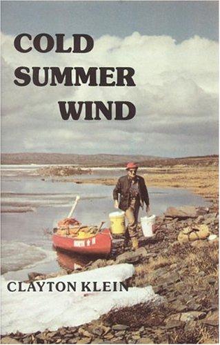 Cold Summer Wind Clayton Klein