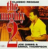 Joe Gibbs & Errol Thompson: The Mighty Two [CD on Demand]