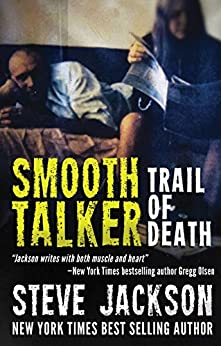 Smooth Talker: Trail of Death by [Jackson, Steve]