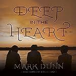 Deep in the Heart | Mark Dunn