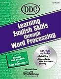 Learning English Skills Through Word Processing, DDC Publishing Staff, 1562436244