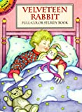 The Velveteen Rabbit, Marty Noble and Margery Williams, 0486299163