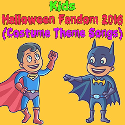 Kids Halloween Fandom 2016 (Costume Theme Songs) (2)