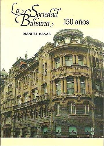 LA SOCIEDAD BILBAINA, 150 AÑOS (1839-1989).: Amazon.es ...