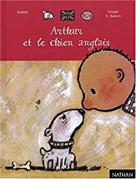 Arthur et le chien anglais par  Gudule