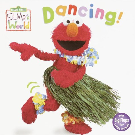Download Elmo's World: Dancing! (Sesame Street® Elmos World(TM)) pdf epub