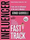 Influencer Fast Track