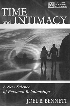 Time and Intimacy: A New Science of Personal Relationships (LEAs Series on Personal Relationships)