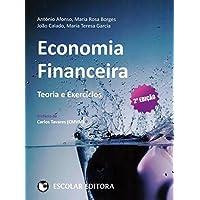 Economia Financeira. Teoria e Exercícios