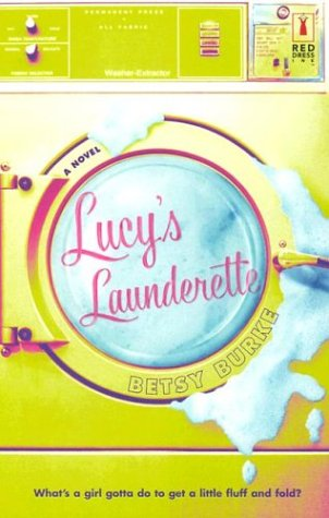 Read Online Lucy's Launderette (Red Dress Ink) ebook