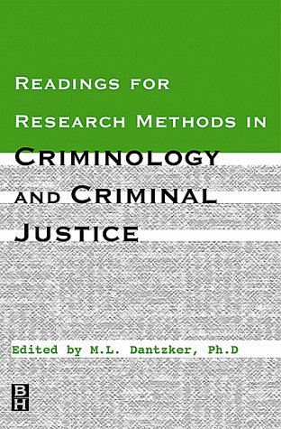 Readings for Research Methods In Criminology and Criminal Justice
