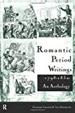 Romantic Period Writings, 1798-1832 : An Anthology, , 0415157811