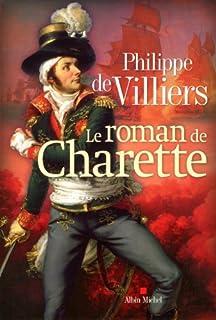 Le roman de Charette, Villiers, Philippe de