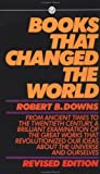 Books That Changed the World, Robert B. Downs, 0451626982