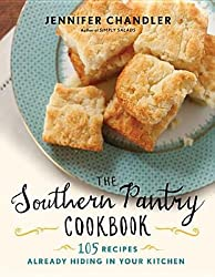 The Southern Pantry Cookbook( 105 Recipes Already Hiding in Your Kitchen)[SOUTHERN PANTRY CKBK][Hardcover]