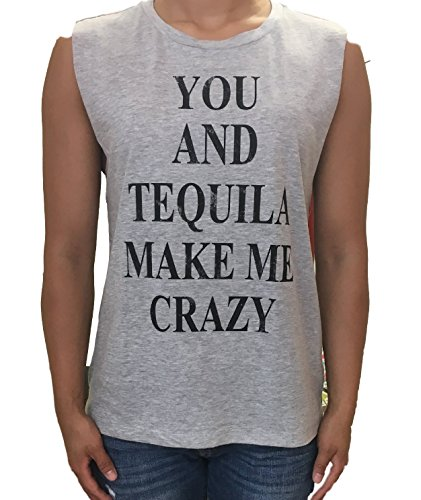 you and tequila make me crazy - 1