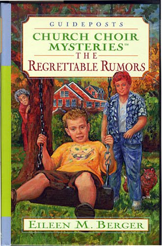 The Regrettable Rumors (Church Choir Mysteries #18)
