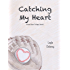 Catching My Heart - Grand Slam Trilogy, Book 1