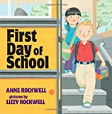 First Day of School, Anne F. Rockwell, 0060501936