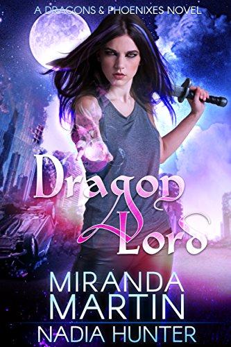 Dragon Lord (Dragons & Phoenixes Book 1) (Female Dragon)