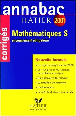 Livre gratuits Annabac corrigés 2001 : Mathématiques S obligatoire pdf, epub