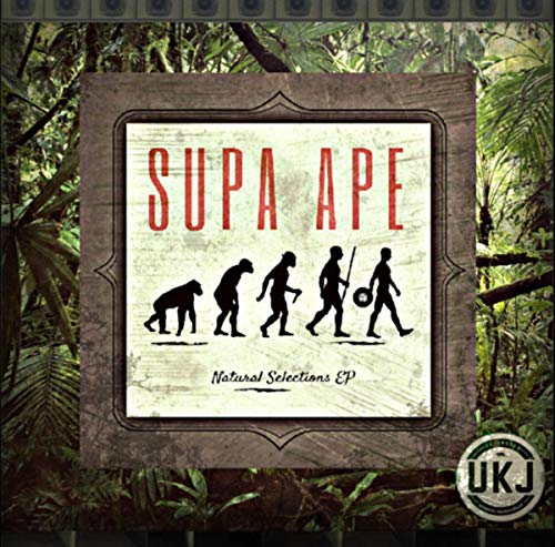 UK Jungle Records Presents: Supa Ape - Natural Selections [Explicit]