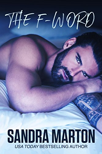 The F-Word: a sexy romantic comedy by [Marton, Sandra]
