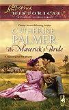 The Maverick's Bride, Catherine Palmer, 0373828195