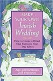 Make Your Own Jewish Wedding, Zoe Francesca and Ana Schwartzman, 0787970794