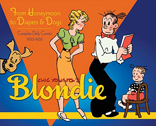 Blondie Volume 2: From Honeymoon to Diapers & Dogs Complete Daily Comics 1933-35 by IDW Publishing