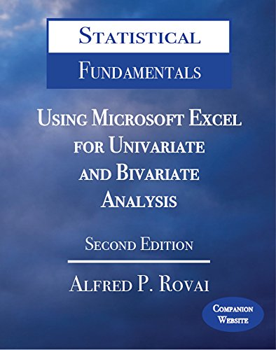 Download Statistical Fundamentals: Using Microsoft Excel for Univariate and Bivariate Analysis Pdf