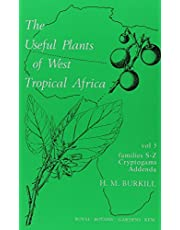 Useful Plants of West Tropical Africa Volume 5: Families S - Z