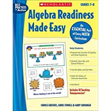 Algebra Readiness Made Easy: An Essential Part of Every Math Curriculum: Grades 7-8