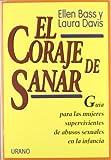 El Coraje de Sanar, Ellen Bass and Laura Davis, 8479531061