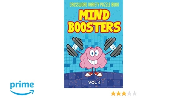 Crossword Variety Puzzle Book: Mind Boosters Vol 4 (Puzzler Series)