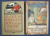 img - for The OCEAN WIRELESS BOYS On The PACIFIC. The Ocean Wireless Boys Series No. 5. book / textbook / text book