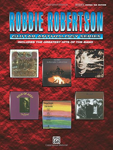 Robbie Robertson - Guitar Anthology (Guitar Anthology Series)