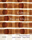 (Un)Making Race and Ethnicity