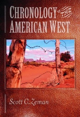 (Chronology of the American West: From 23,000 B.C.E. through the Twentieth)
