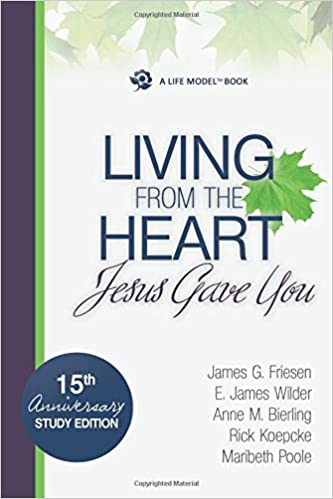 Living from the heart jesus gave you e james wilder james g living from the heart jesus gave you e james wilder james g friesen anne m bierling rick koepcke maribeth poole 9781935629146 amazon books fandeluxe Gallery