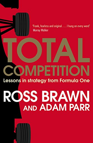 Amazon total competition lessons in strategy from formula total competition lessons in strategy from formula one by brawn ross parr fandeluxe Choice Image