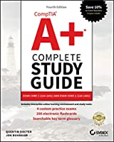 CompTIA A+ Complete Study Guide: Exam Core 1 220-1001 and Exam Core 2 220-1002, 4th Edition