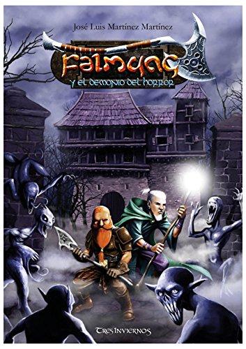 Falmung y el Demonio del Horror (Crónicas de Isgramort nº 1) (Spanish Edition)