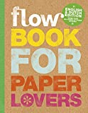 img - for Flow Book For Paper Lovers 4 (2016) book / textbook / text book
